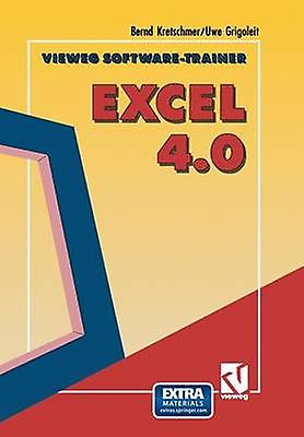 Vieweg SoftwareTrainer Excel 4.0 by Bernd & Kretschmer