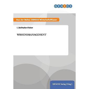 WISSENSMANAGEMENT by ZeilhoferFicker & I.