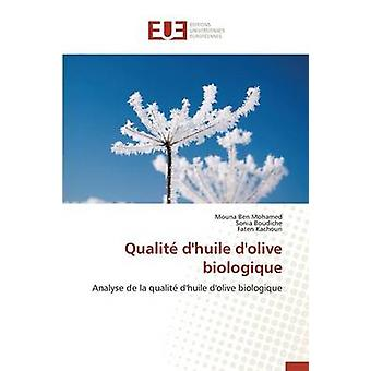 Qualit dhuile dolive biologique by Collectif