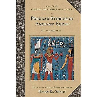 Popular Stories of Ancient Egypt (Classic Folk and Fairy Tales)