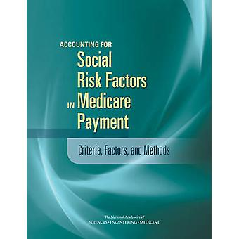 Accounting for Social Risk Factors in Medicare Payment - Criteria - Fa
