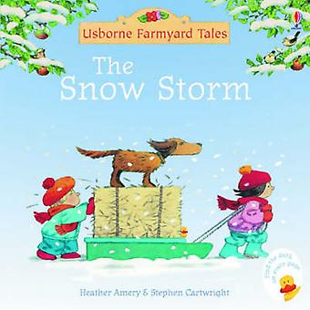 The Snow Storm (New edition) by Heather Amery - Stephen Cartwright -