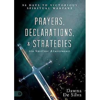 Prayers - Declarations - and Strategies for Shifting Atmospheres - 90