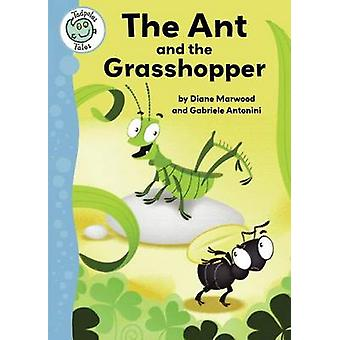 The Ant and the Grasshopper by Diane Marwood - Gabriele Anotonini - 9