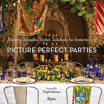 Picture Perfect Parties - Annette Joseph's Stylish Solutions for Enter