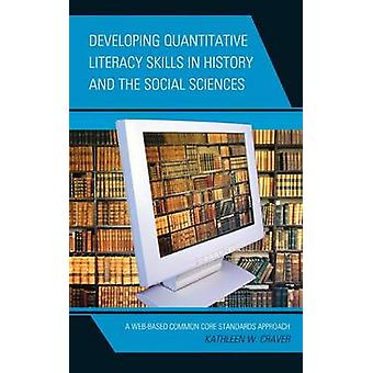 Developing Quantitative Literacy Skills in History and the Social Sci