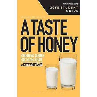 A Taste of Honey GCSE by Kate Whittaker - 9781474229715 Book