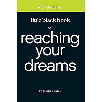 Little Black Book Reaching Your by Blaine Bartel - 9781577946274 Book