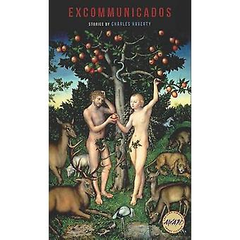 Excommunicados by Charles Haverty - 9781609383855 Book