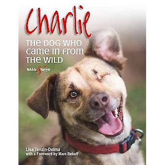 Charlie-de hond die kwam uit het wild door Lisa Tenzin-Dolma-978