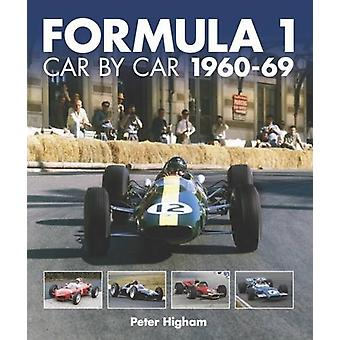 Formula 1 - Car by Car - 1960-69 by Peter Higham - 9781910505182 Book