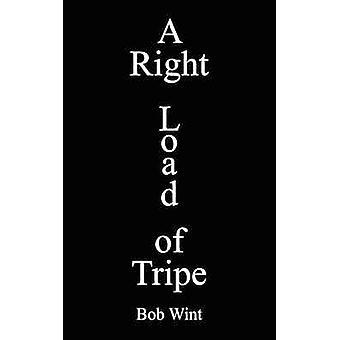 A Right Load of Tripe von Wint & Bob