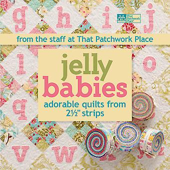 That Patchwork Place Jelly Babies Adorable Quilts Tp B1092