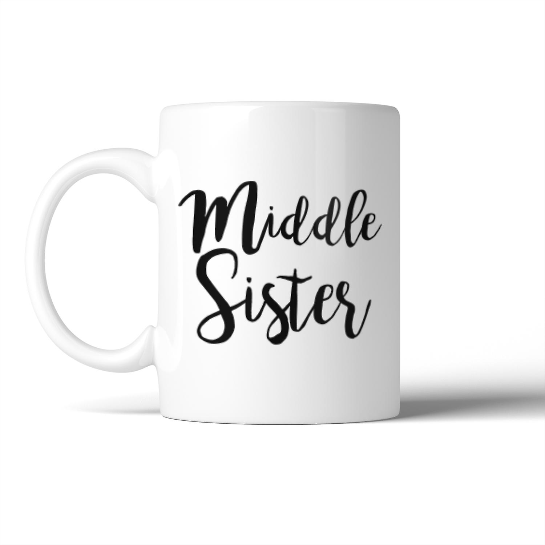 Sister For Birthday Christmas Mug Middle Idea Gift Cute zqVGUMpS