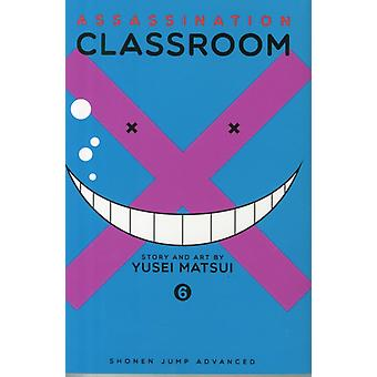 Assassination Classroom Volume 6 (Paperback) by Matsui Yusei