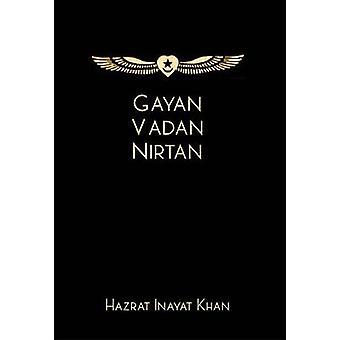 Gayan-Vadan-Nirtan von Hazrat Inayat Khan