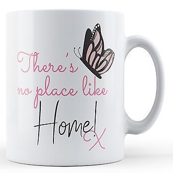 Det finns ingen plats som hemma! x Butterfly - tryckt mugg