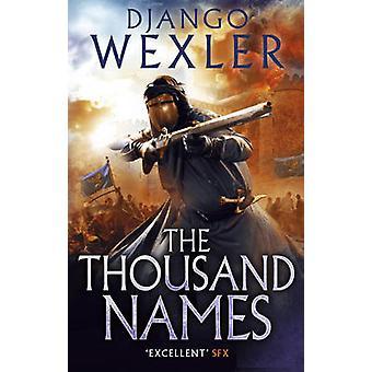Tusen navnene - Shadow kampanjen av Django Wexler - 9780091950
