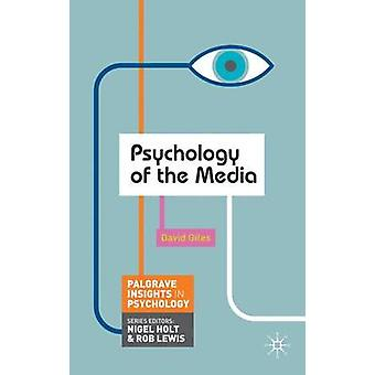 Psychology of the Media by David Giles - 9780230249868 Book