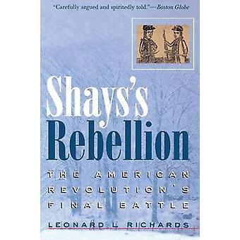 Rébellion de Shays - bataille finale de la révolution américaine par Leonard