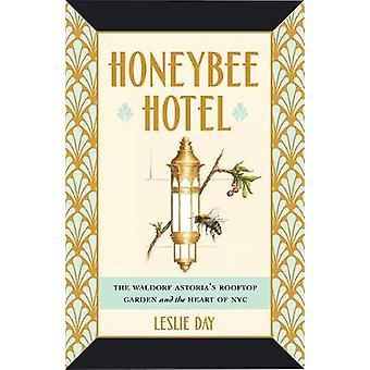 Hotel de abelha - terraço jardim de o Waldorf e o coração de