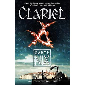 Clariel by Garth Nix - 9781471403866 Book