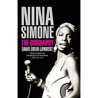 Nina Simone - The Biography by David Brun-Lambert - 9781845135102 Book