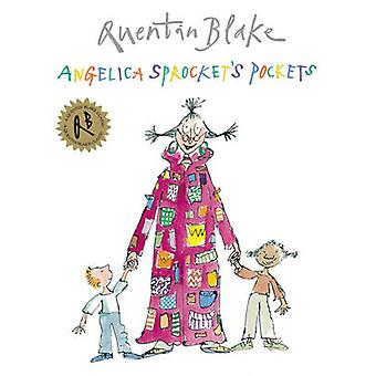 Angelica Sprocket's Pockets by Quentin Blake - 9781862309692 Book