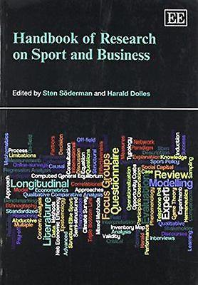 Handbook of Research on Sport and Affaires by Sten Soderhomme - Harald