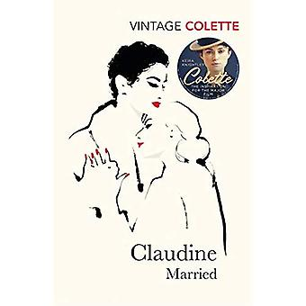 Claudine Married (Vintage Classics)