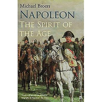 Napoleon Volume 2: The Spirit�of the Age