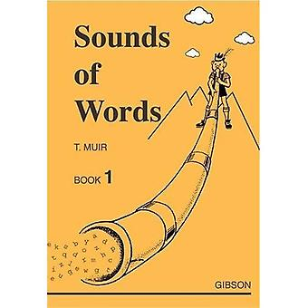 Sounds of Words: Bk. 1 (Infant/Learning Support)