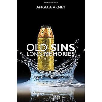 Old Sins, Long Memories