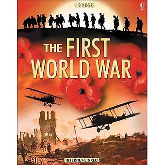 Usborne wprowadzenie do pierwszej wojny światowej: W skojarzeniu z Imperial War Museum