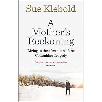 En mor Beregningssystem: bor i kølvandet på tragedien i Columbine