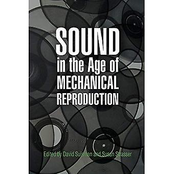 Ljud i en ålder av mekanisk reproduktion