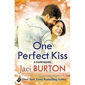 One Perfect Kiss: Hope Book 8 (Hope)