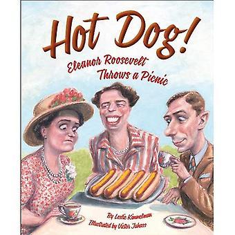 Hot Dog! Eleanor Roosevelt gooit een picknick