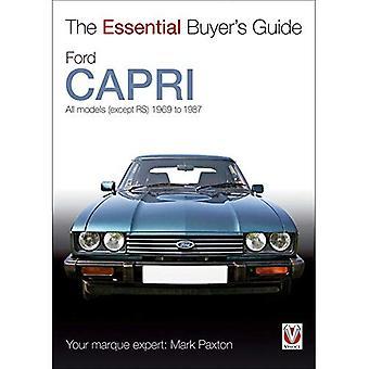 Ford Capri (väsentliga köparens Guide-serien)