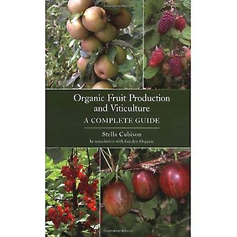 Organic Fruit Production and Viticulture
