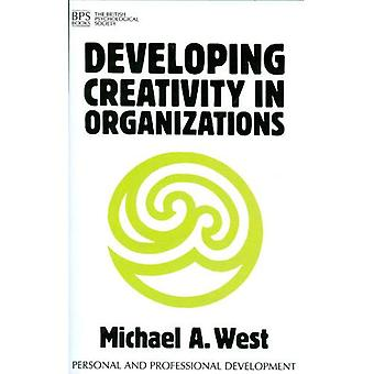 Entwicklung von Kreativität in Organisationen
