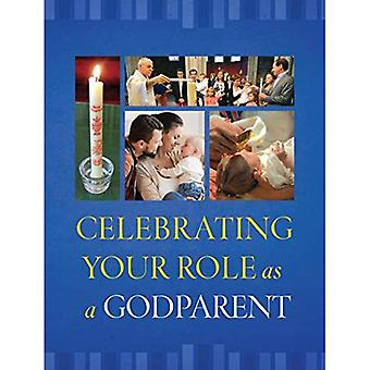 Celebrating Your Role as a� Godparent