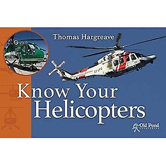 Know Your Helicopters (Know� Your... Series)