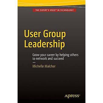 User Group Leadership durch Malcher & Michelle