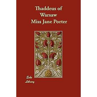 Thaddeus af Warszawa af Porter & Miss Jane