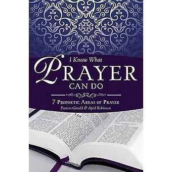 Je sais que la prière peut faire par Robinson & pasteur Gerald