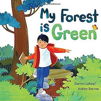 Ma forêt est vert