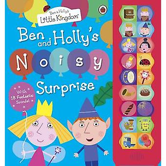 Ben and Hollys Little Kingdom Ben and Hollys Noisy Surpri