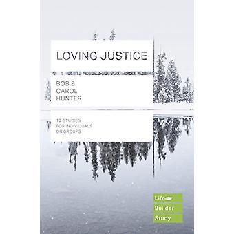Loving Justice by Bob Hunter - 9781783596928 Book