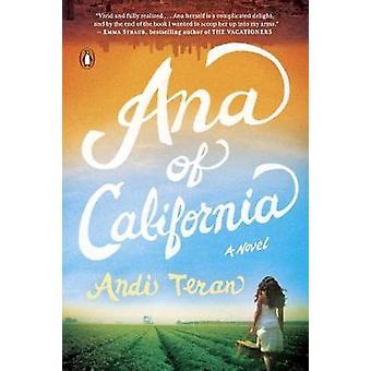 Ana of California - A Novel by Andi Teran - 9780143126492 Book